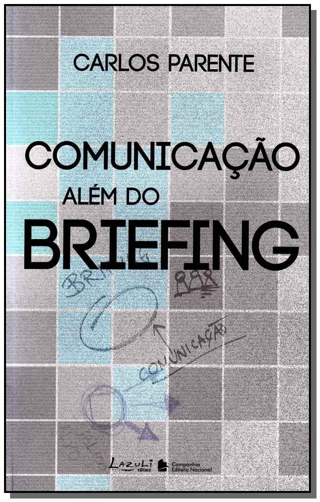 Comunicacao Alem Do Briefing