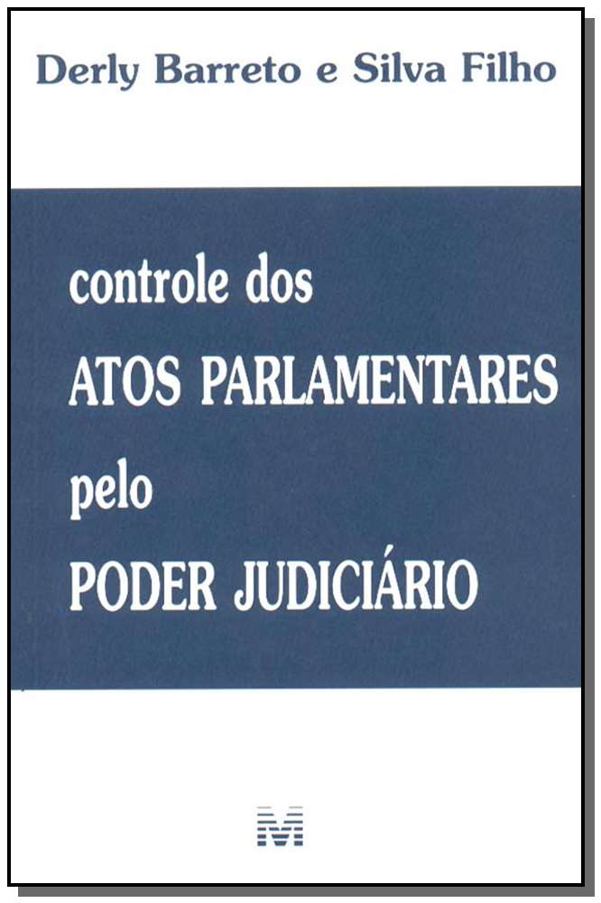 Controle dos Atos Parlamentares pelo Poder Judiciário