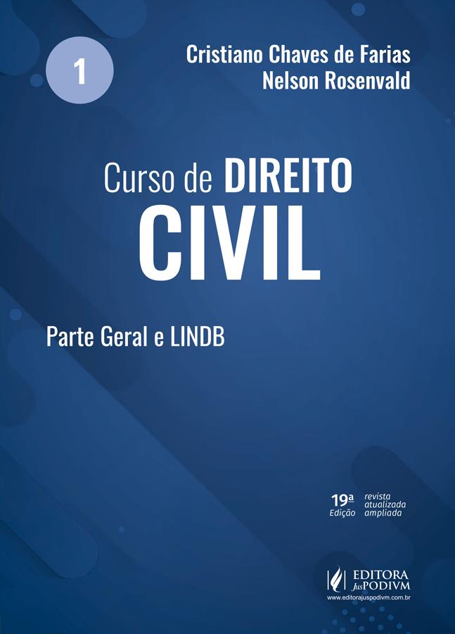 CURSO DE DIREITO CIVIL  V.1  PARTE GERAL E LINDB (2021)
