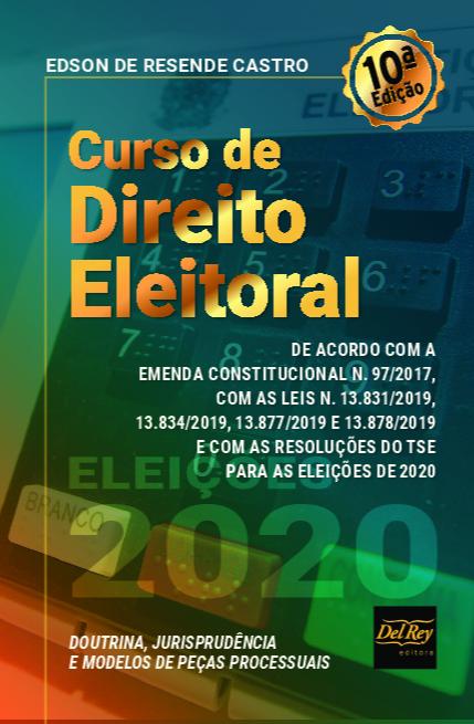 Curso de Direito Eleitoral - 10Ed/20
