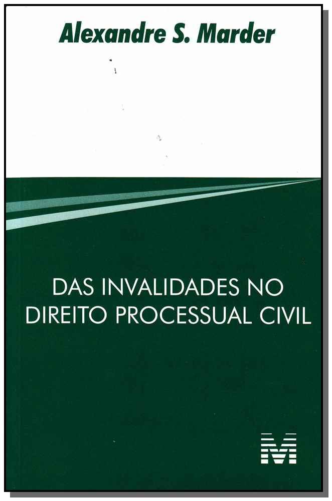 Das Invalidades no Direito Processual Civil