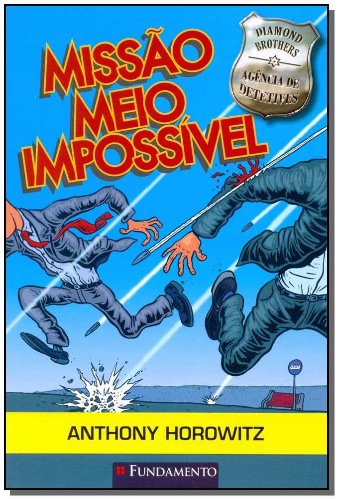 Diamonds Brothers - Missao Meio Impossivel