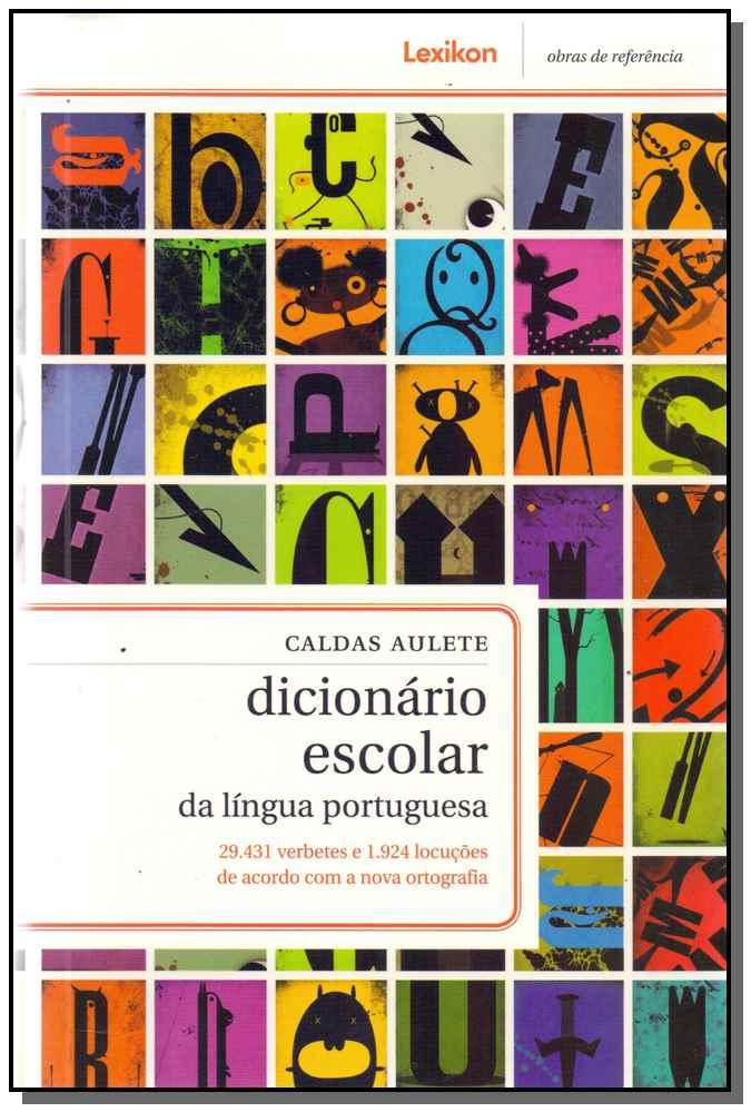 Dicionario Escolar Da Lingua Portuguesa -(Lexikon)