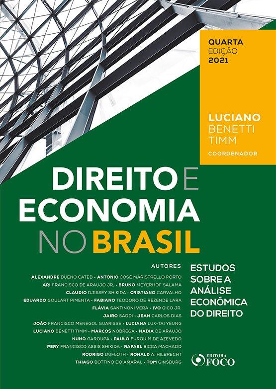 Direito e Economia No Brasil: Estudos Sobre a Análise Econômica Do Direito - 4Ed/21