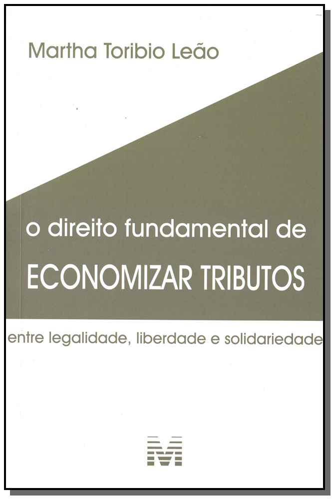 Direito Fundamental de Economizar Tributos