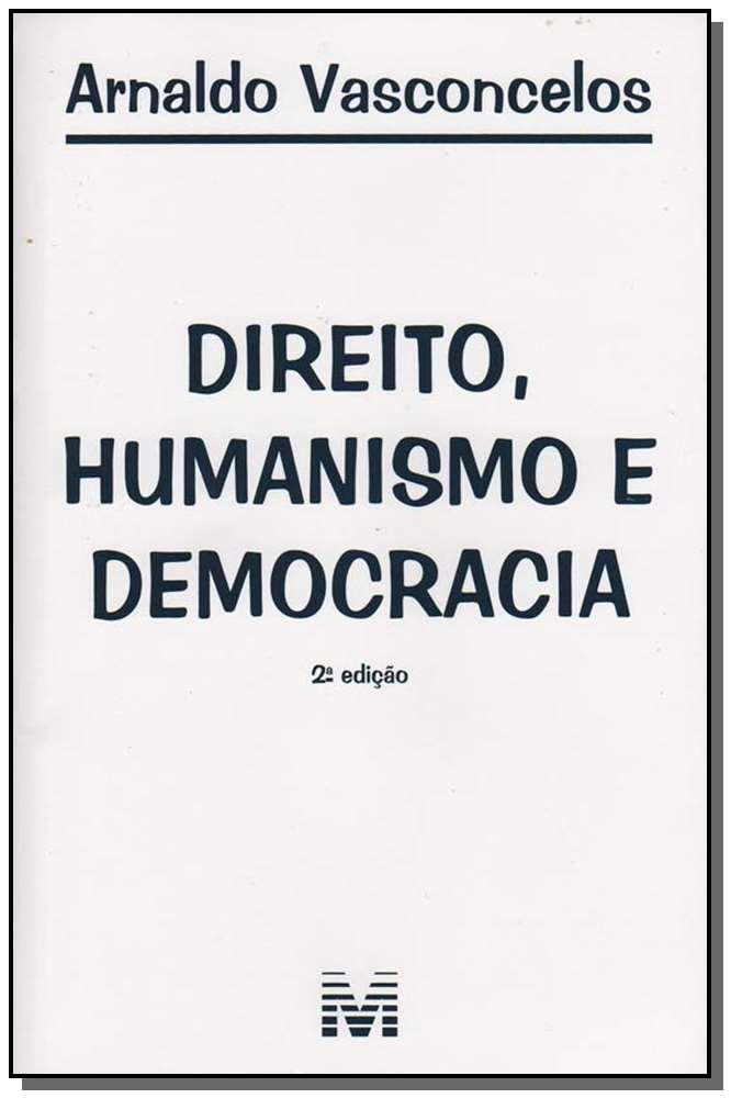 Direito, Humanismo e Democracia