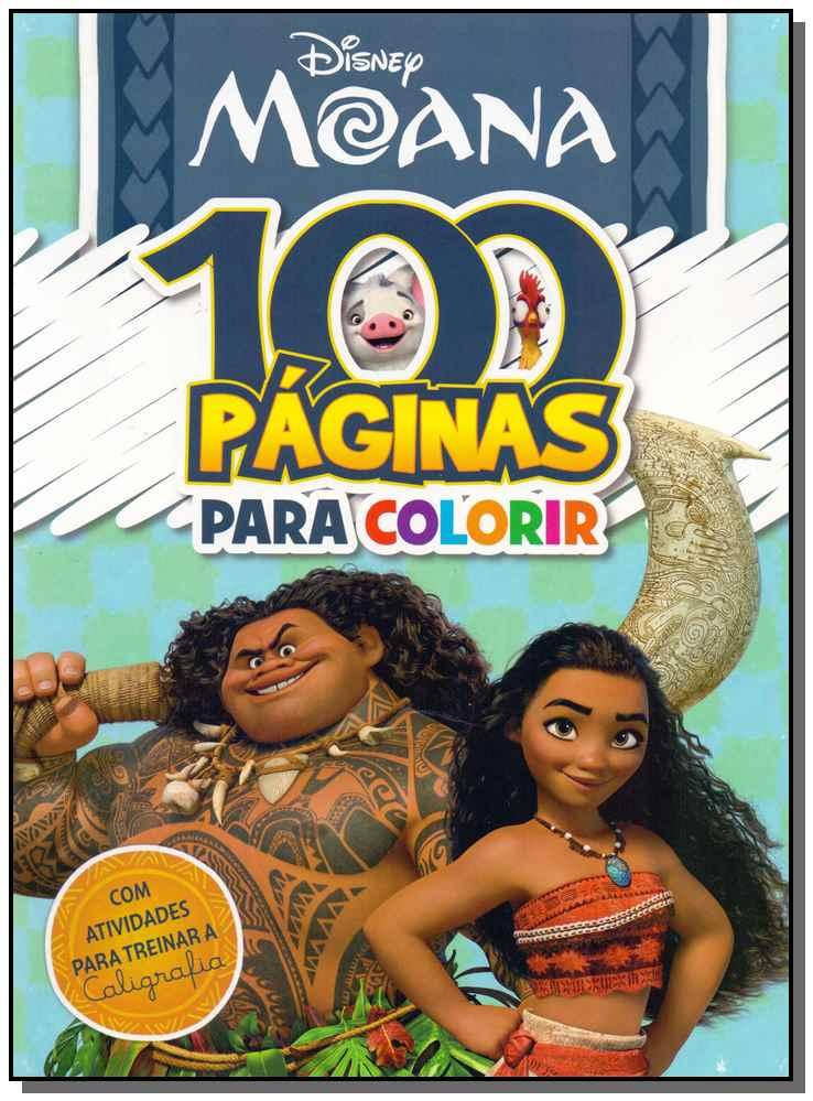 Disney - 100 Páginas Para Colorir Moana