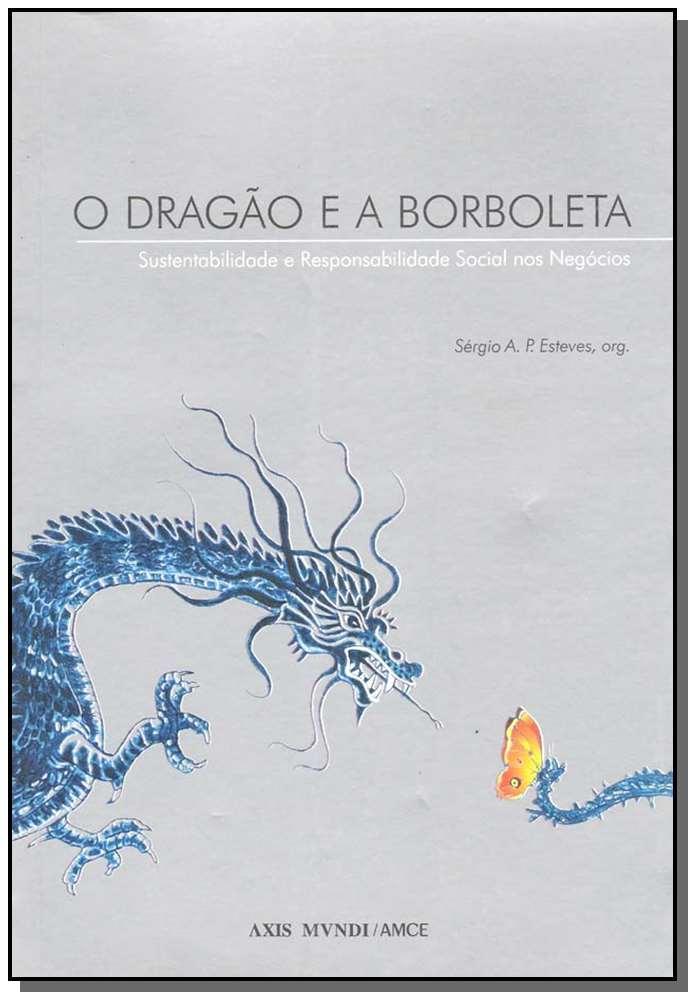 Dragão e a Borboleta,o