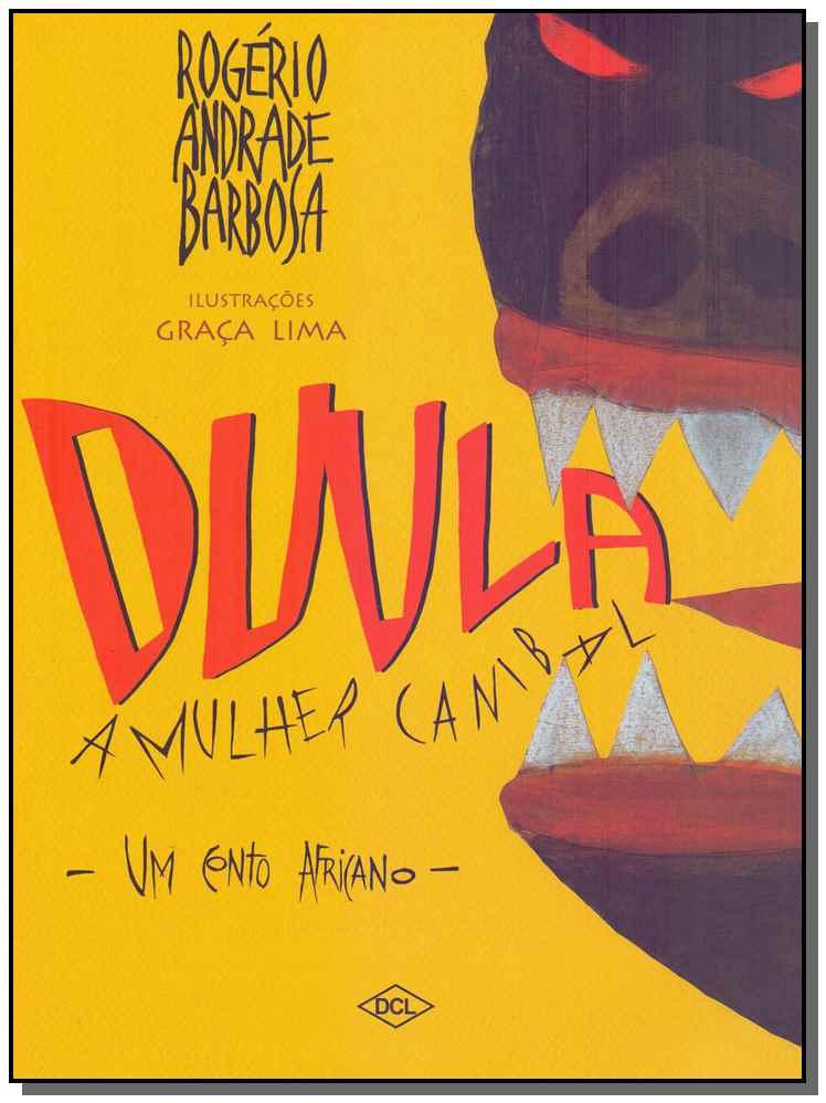 Duula - A Mulher Canibal - Um Conto Africano - 02Ed/07