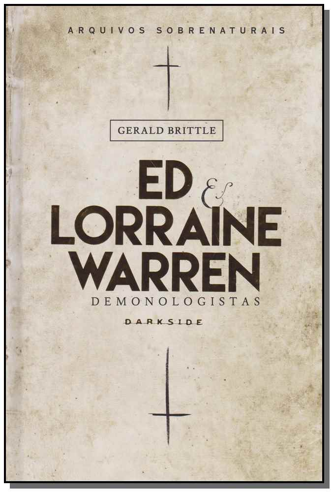Ed e Lorraine Warren: Demonologistas
