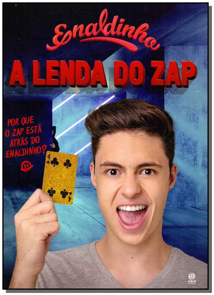 Enaldinho - Lenda do Zap
