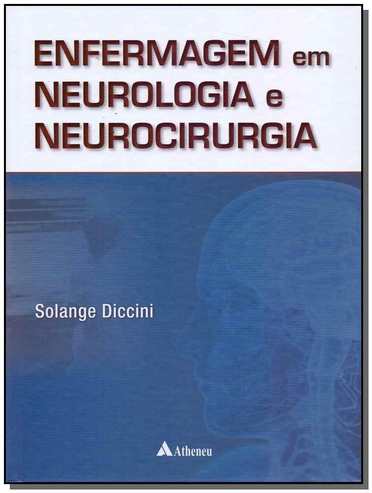 Enfermagem Em Neuro. e Neurocirurgia - 01Ed/17