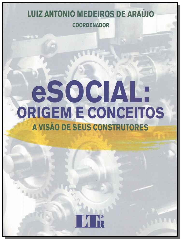 Esocial - Origem e Conceitos - 01Ed/18
