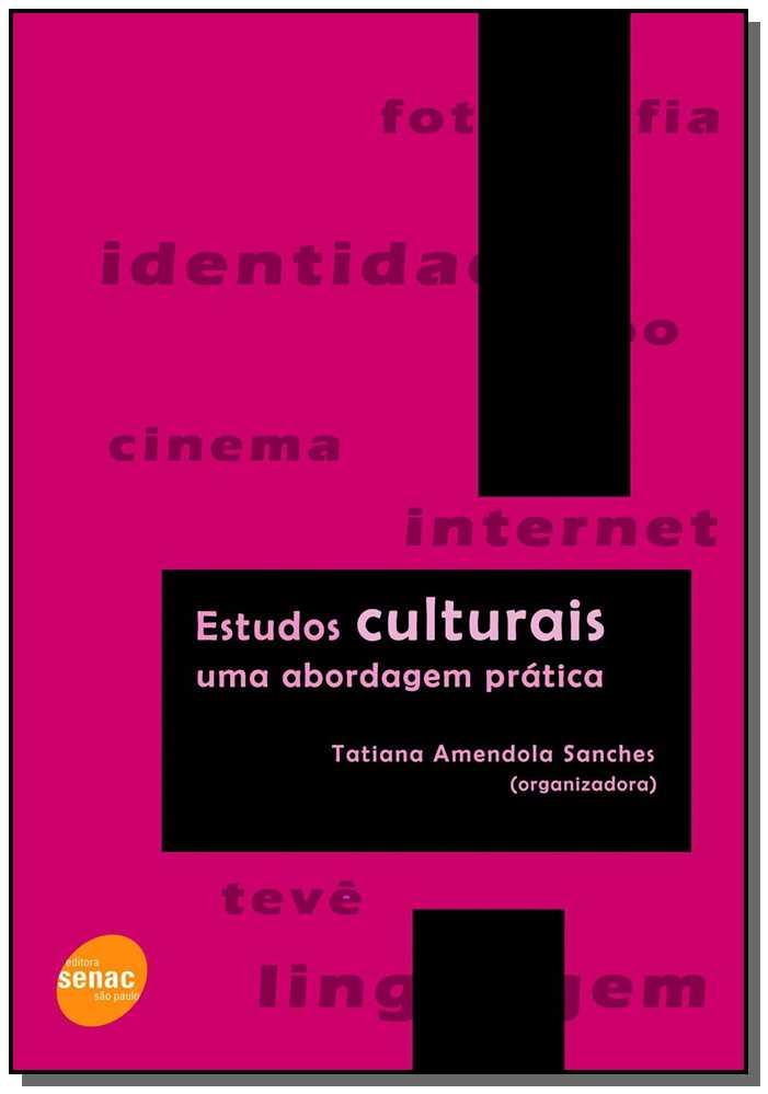 Estudos Culturais Uma Abordagem Pratica