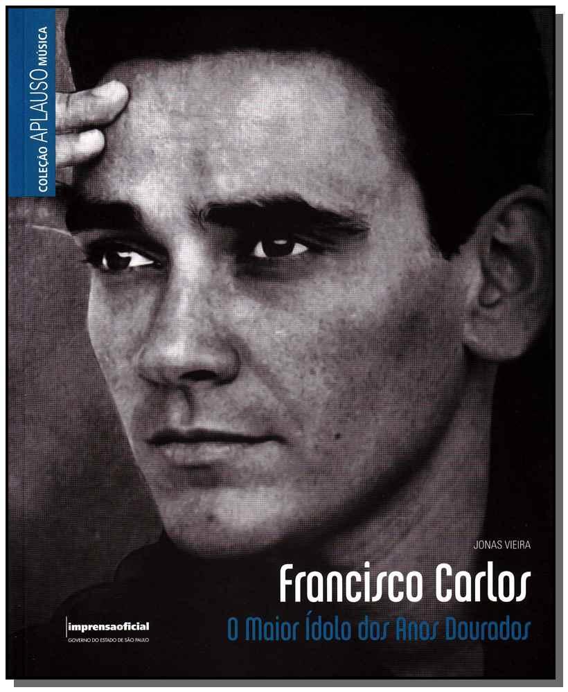 Francisco Carlos - Col.aplauso