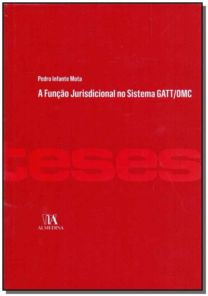 Função Jurisdicional no Sistema GATT/OMC, A