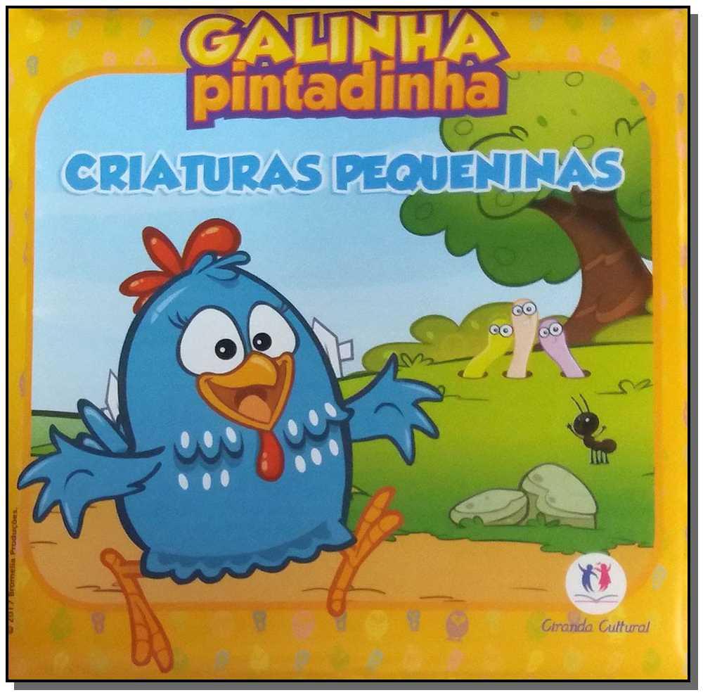 GALINHA PINTADINHA - CRIATURAS PEQUENINAS - LIVRO BANHO