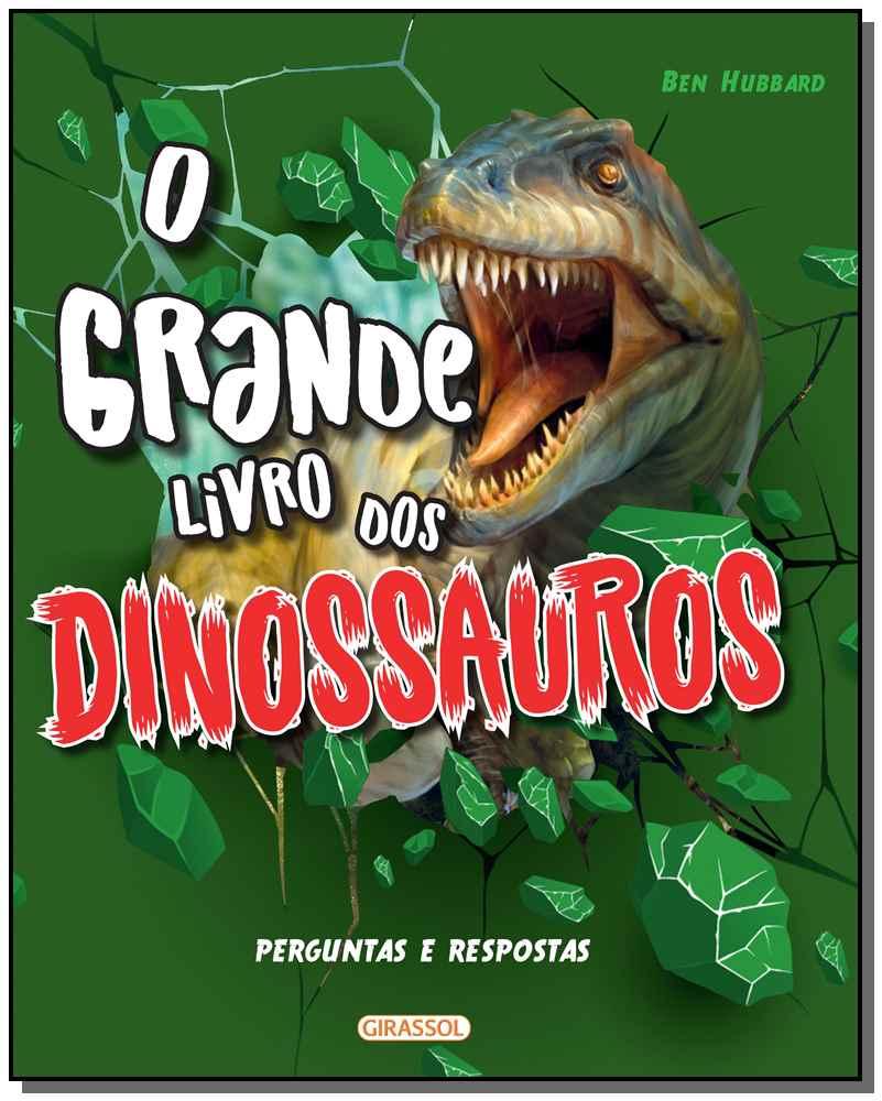 Grande Livro dos Dinossauros, O - Perguntas e Respostas
