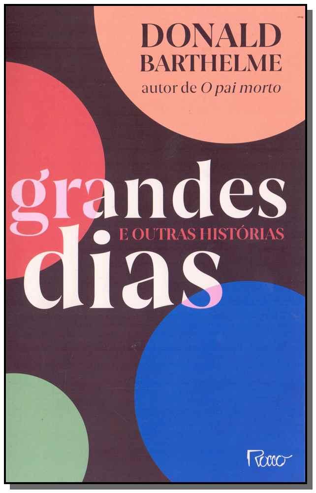Grandes Dias e Outras Histórias