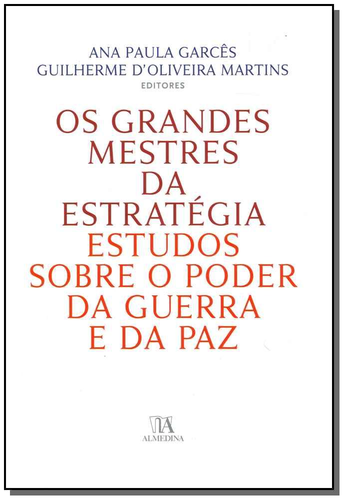 Grandes Mestres da Estratégia, Os