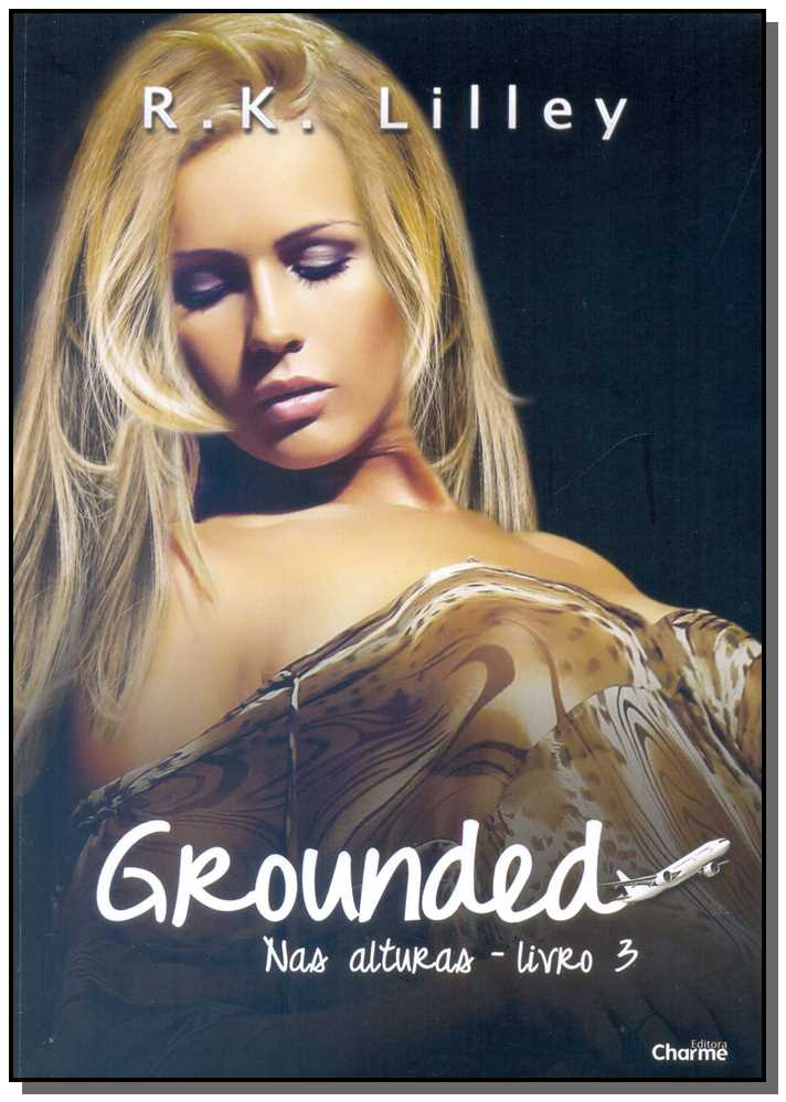 Grounded - Livro 3