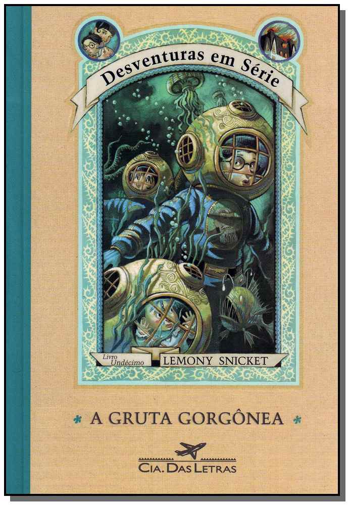Gruta Gorgonea, a  - Desventuras em Serie