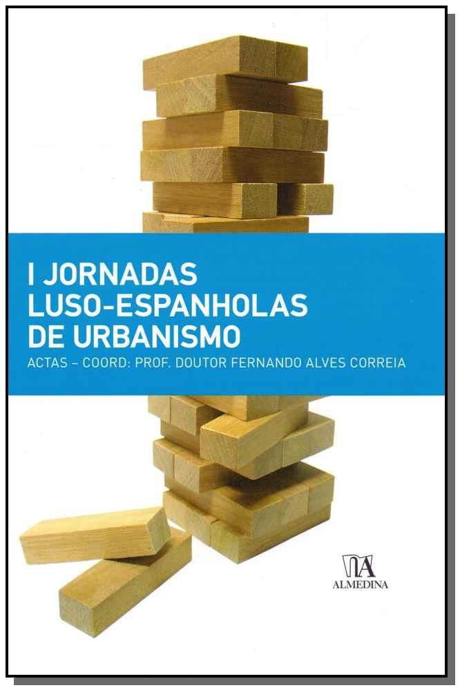 I Jornadas Luso-Espanholas de Urbanismo