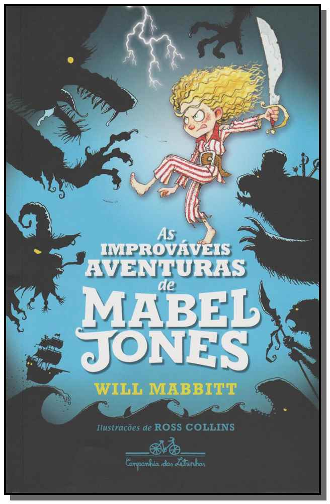 Improváveis Aventuras de Mabel Jones, As