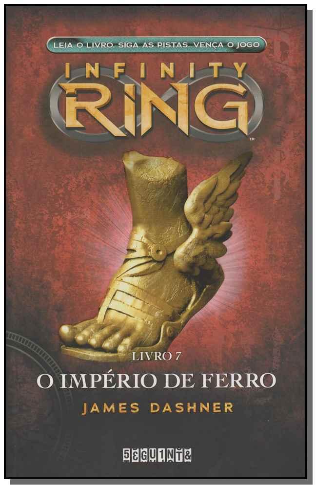 Infinity Ring 7 - o Império de Ferro