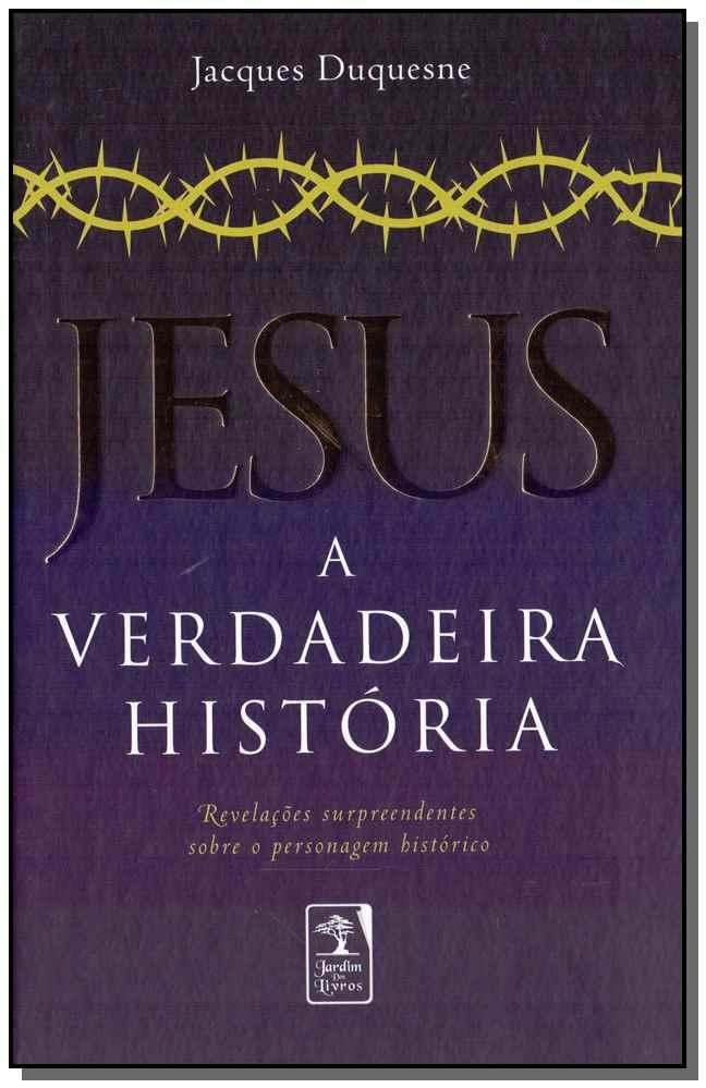 Jesus - A Verdadeira História - 04Ed/19