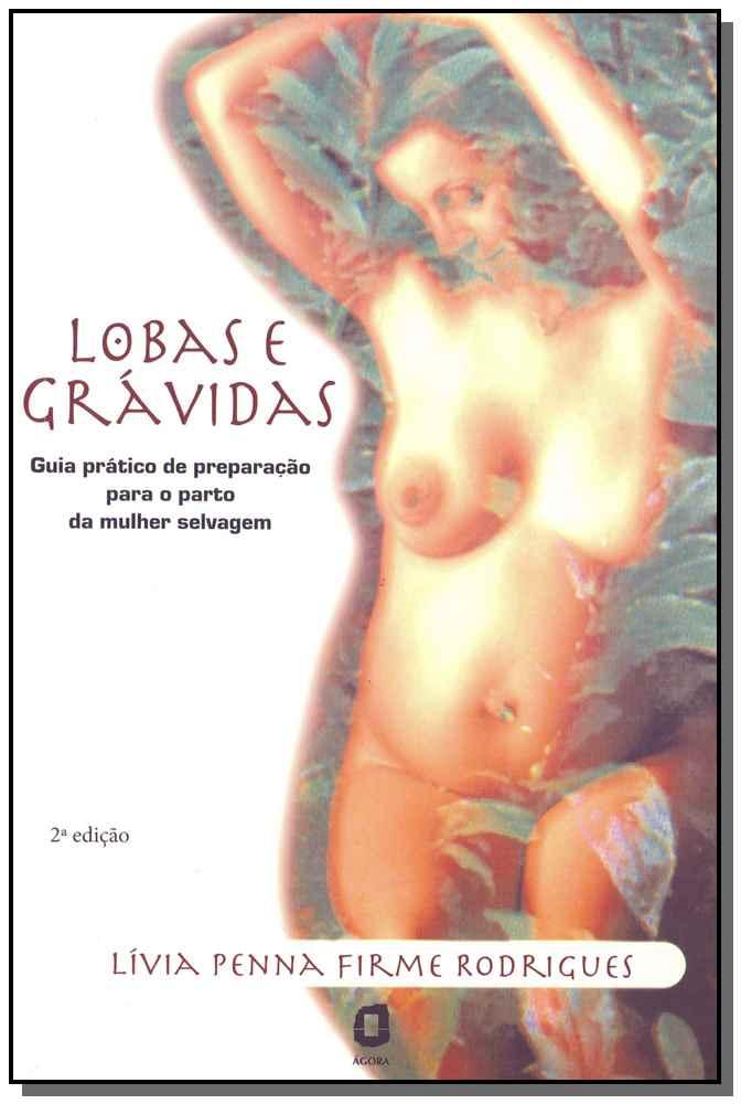 Lobas e Grávidas - 02Ed/16