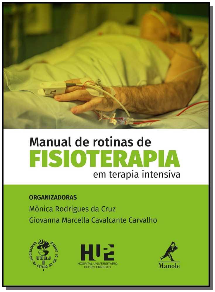 MANUAL DE ROTINAS DE FISIOTERAPIA EM TER.INTENSIVA