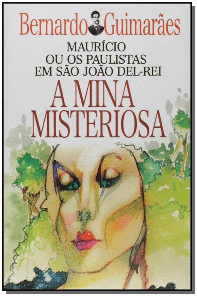Mina Misteriosa, A
