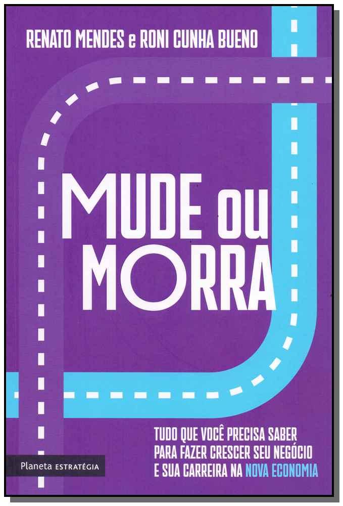 Mude ou Morra