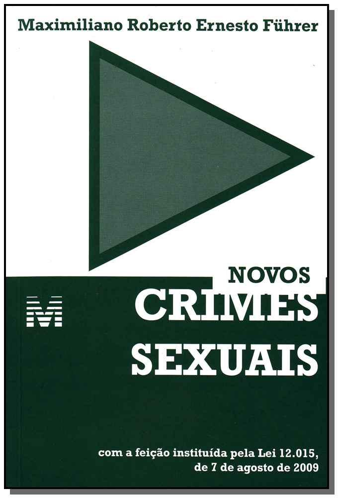 Novos Crimes Sexuais - 01 Ed. - 2009