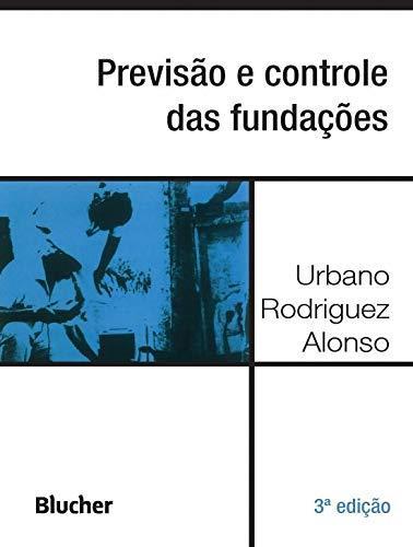 Previsão e controle das fundações