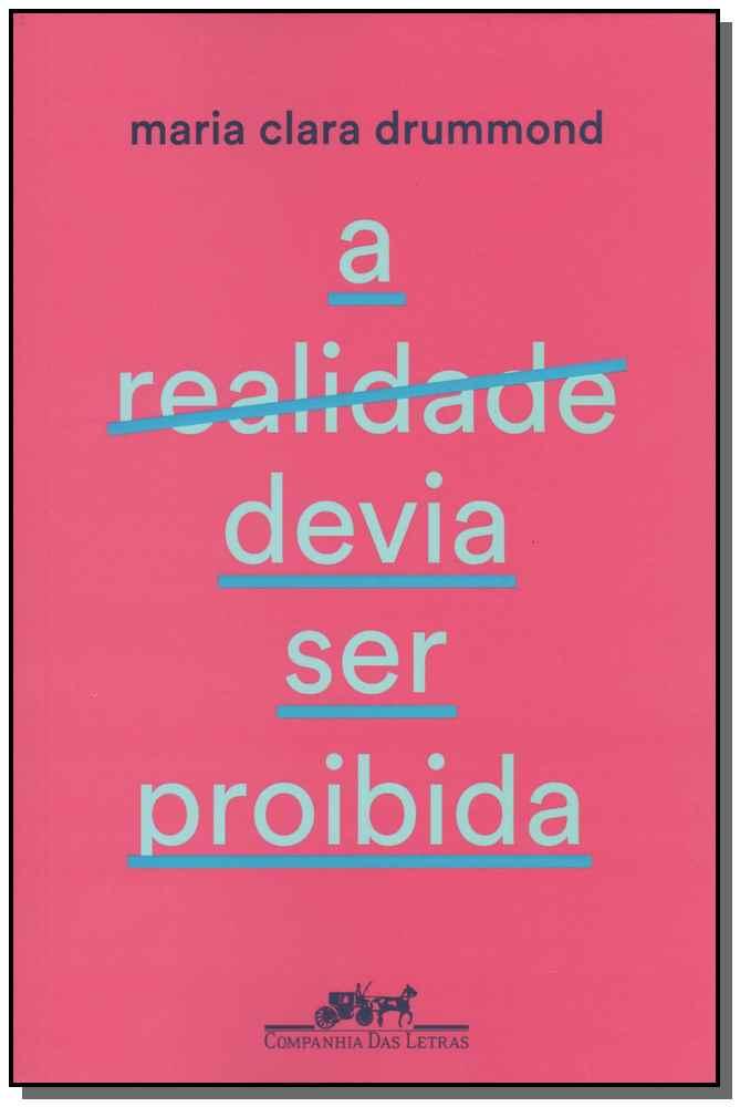 Realidade Devia Ser Proibida, A