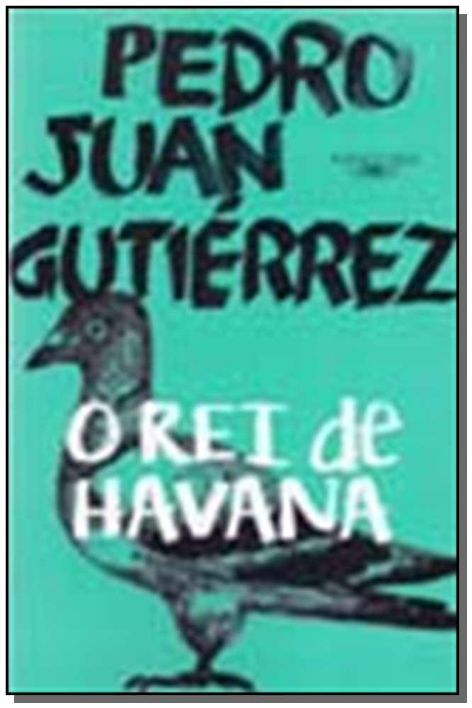 REI DE HAVANA, O