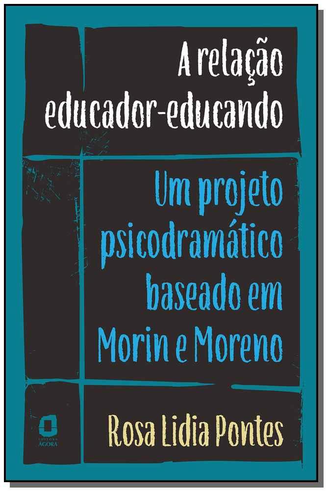 Relação Educador-Educando, A