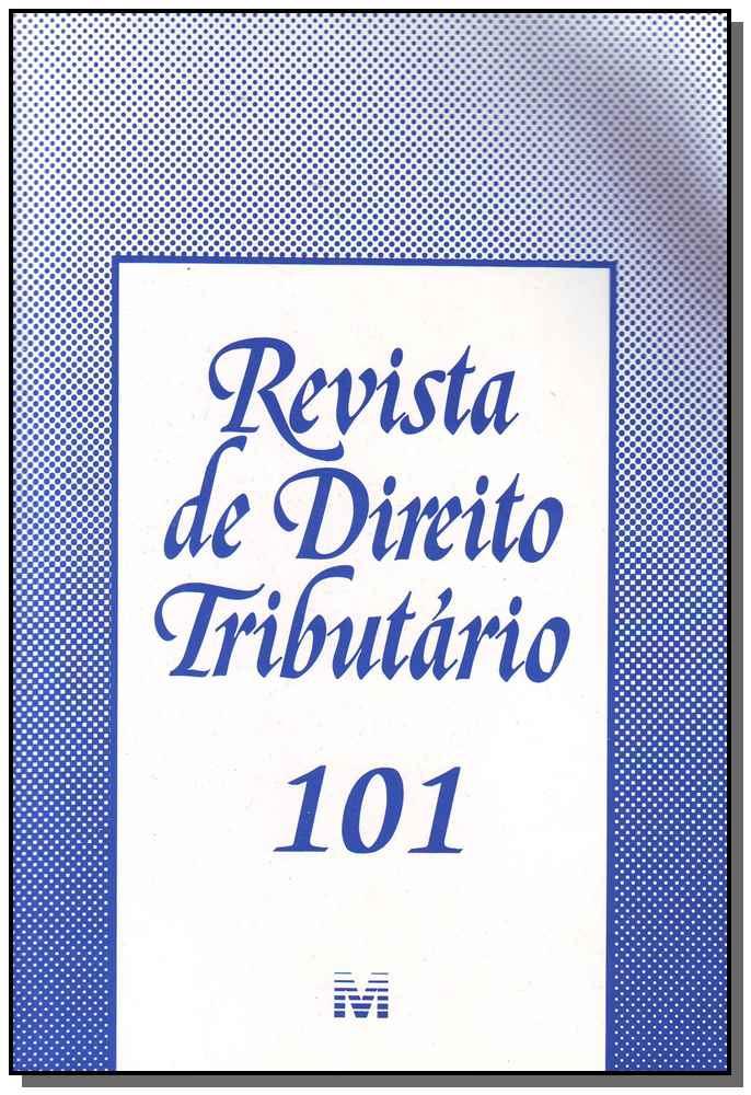 Revista De Direito Tributario Vol.101