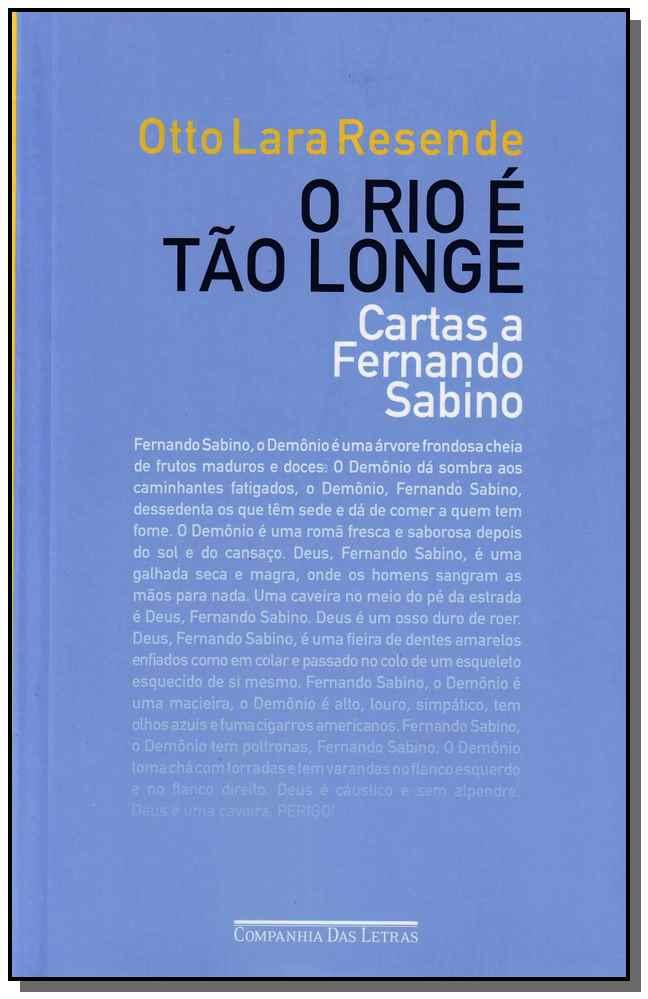Rio é Tão Longe, O