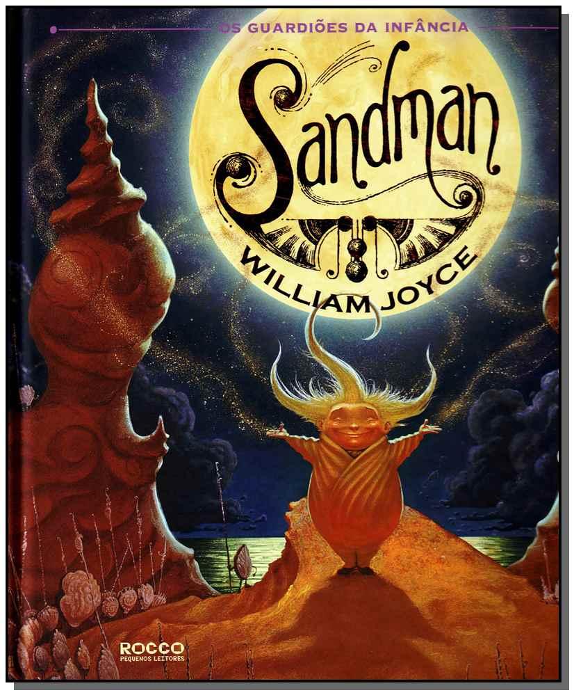 Sandman - Os Guardioes Da Infancia