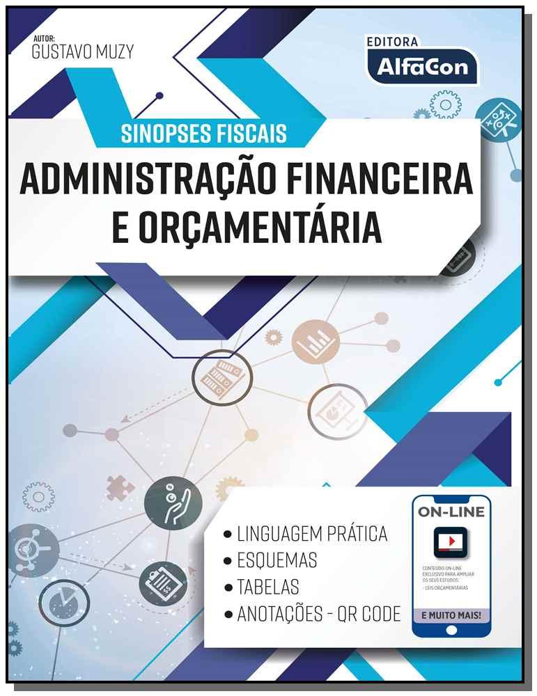 Sinopses Fiscais - Administração Financeira e Orçamentária - 01Ed/19