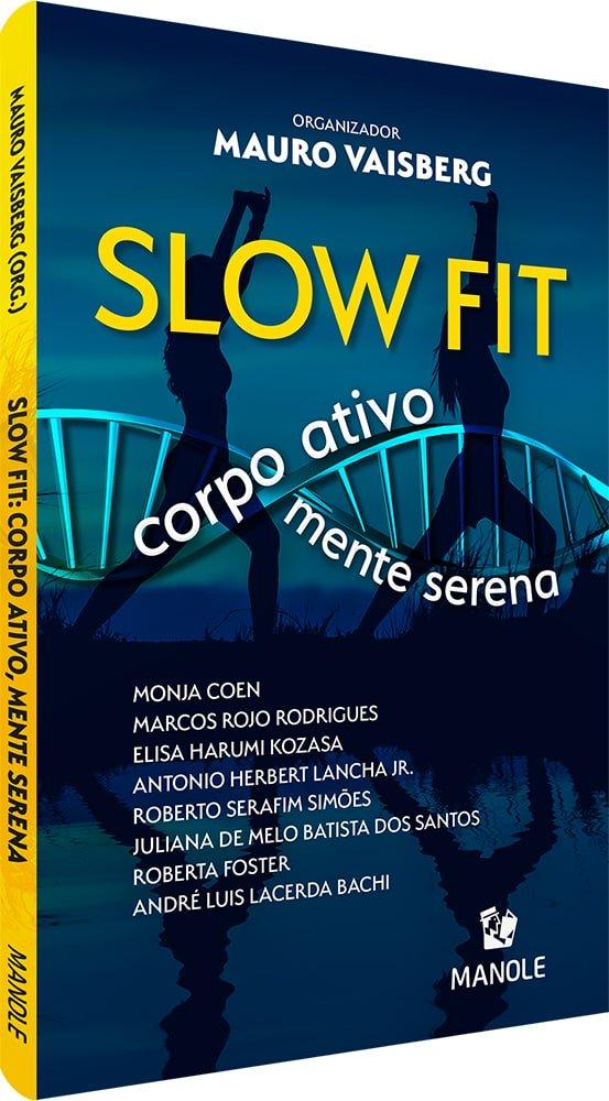 Slow Fit - Corpo Ativo Mente Serena