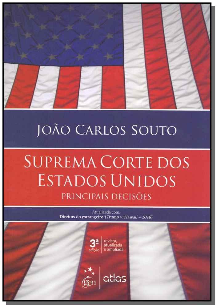 Suprema Corte dos Estudos Unidos - Principais Decisões - 03Ed/19