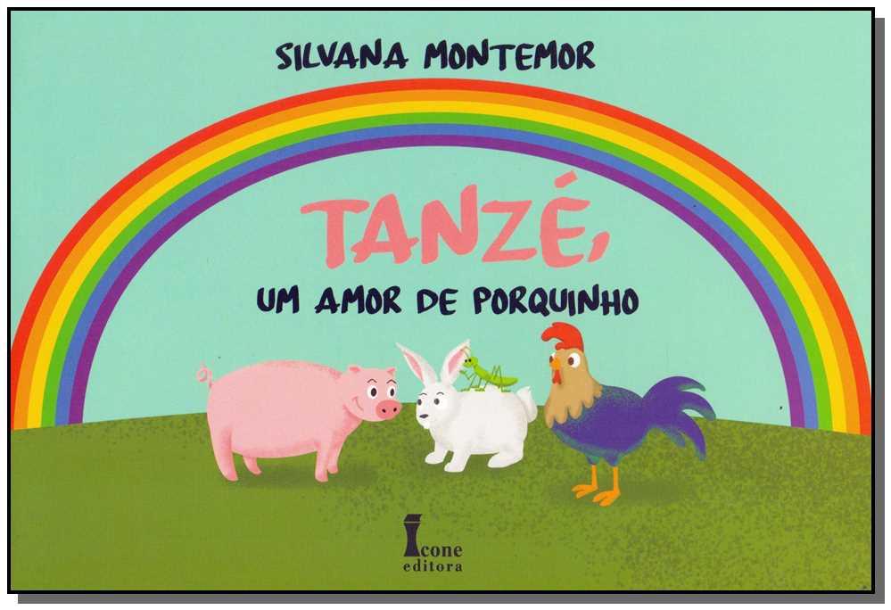 Tanzé, Um Amor de Porquinho