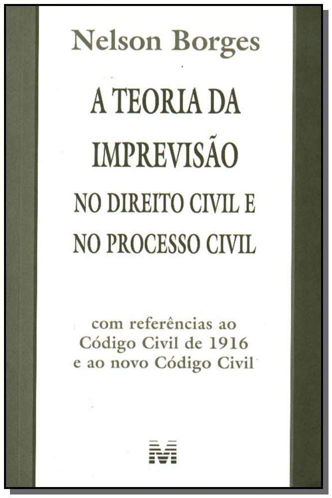 Teoria da Imprevisão no Direito Civil e no Direito Processual Civil