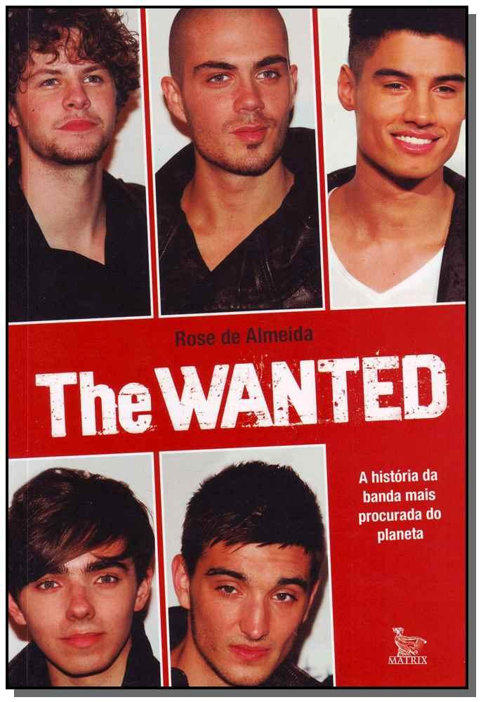 The Wanted - a Historia da Banda Mais Proc. do Pla