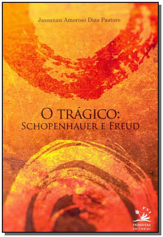 Tragico, o - Schopenhauer e Freud