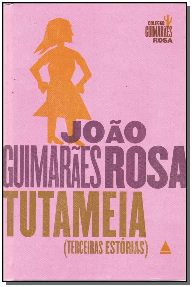 Tutameia - ( Terceiras Estorias)